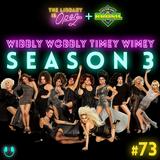 #73 Wibbly Wobbly Timey Wimey Season 3