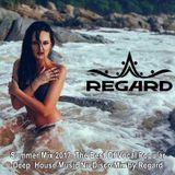 Summer Mix 2017 ♦ The Best Of Vocal Popular Deep House Music Nu Disco ♦ Mix by Regard