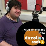 The Adam Mullany Show - 6th March 17