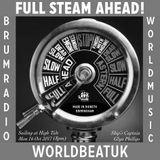 WorldBeatUK with Glyn Phillips - Full Steam Ahead (16/10/2017)