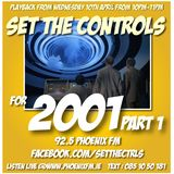 Set The Controls...for 2001 Part 1 (10/04/13)