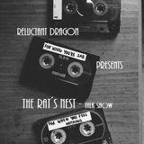 Reluctant Dragon - The Rat´s Nest Episode 3 (Talk show)