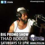 Thad Boogie - BigPromo Hip Hop Show 338