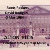 Roots Rockers Host David Rodigan interview Alton Ellis 25 years in Music  3 Mar 1984