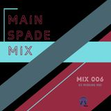 Main Spade Mix 006 - DJ Missing Mei