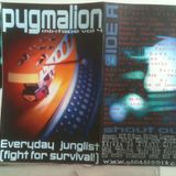 Everyday Junglist (fight for survival!)