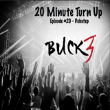 20 Minute Turn Up - Dubstep (Ep. #20)