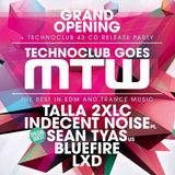 LXD @ Technoclub Opening at MTW, Opening Set (07.09.13)