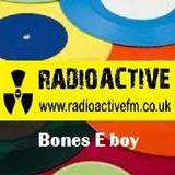 "Bones E boy . Old Skool 80s 7"" Pop Revival . Radioactivefm"