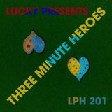 LPH 201 - Three Minute Heroes (1966-2015)