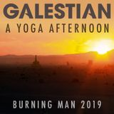 Galestian - A Yoga Afternoon (Live at Burning Man 2019) - Aug 29, 2019