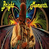 Bright Moments - 2016-06-24