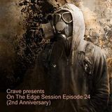 Crave presents On The Edge Session Episode 24 (2nd Anniversary) (03.06.2017)