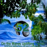 # UPLIFTING TRANCE - On the Waves Uplifting Trance LII.