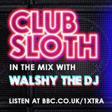 BBC 1Xtra #ClubSloth | Hip-Hop & R'n'B | 30/09/16