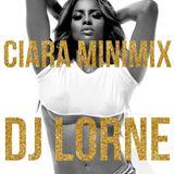 DJ LORNE - CIARA MINIMIX