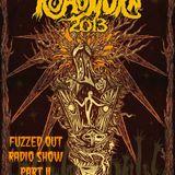 """Show 81. ~ """"Roadburn 4/20 Special 2013"""" ~ Part 2"""