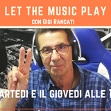 Let the music play del 25 giugno 2019
