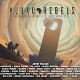 Stargate in Nubia .By Aluku Rebels (Afro House/Techno/Deep House/Electronica) Chapter One 2019