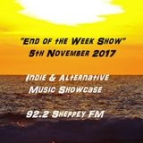 End of the Week Show 5th Nov 2017