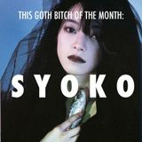 THIS GOTH BITCH of the MONTH: SYOKO