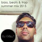 Bass, Beats & Trap Summer Mix 2015
