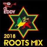 DJ EDDY ROOTS MIX 2018