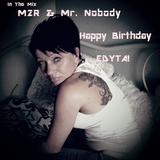 M2R & Mr. Nobody - Special Mix For Specialy Woman - Happy Birthday Edyta