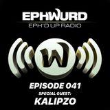 Ephwurd Presents Eph'd Up Radio Episode #041 (KALIPZO GUEST MIX)