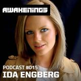 Ida Engberg - Awakenings Podcast 015 (28-05-2013)