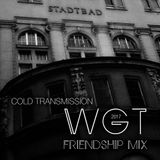 """COLD TRANSMISSION presents """"WGT 2017 Friendship Mix"""" (no. 4)"""