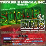 DJ-M.o.M - PRESENTS - SUGAR MAS 41 (CARNIVAL REWIND - THE MIXTAPE)