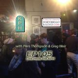 Portobello Radio Radio Show Ep 106, with Piers Thompson & Greg Weir: Audience Participation special.