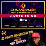 Rampage 25th Anniversary  - Mixed by Mike Anthony
