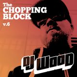 The Chopping Block v.6