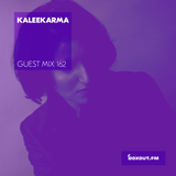 Guest Mix 162 - Kaleekarma (Vaayu pop-up) [16-01-2018]