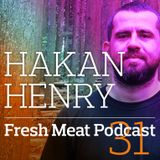 Fresh Meat Podcast 31