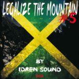 Idren Sound - Legalize The Mountain Vol 5.1 NuRoots