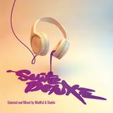 MadKid & Shablo - Suite Deluxe