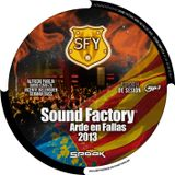 Sound Factory Arde en Fallas 2013 / CD4 09-03-13