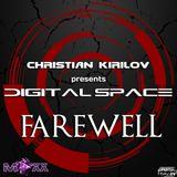 Christian Kirilov pres. Digital Space Episode 185 (Farewell)