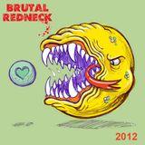 Brutal Redneck 2012