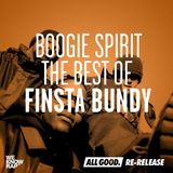Boogie Spirit (The Best Of Finsta Bundy) | ALL GOOD Re-Release