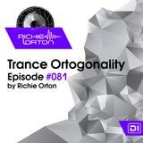 Richie Orton | Trance Ortogonality | Episode #081 | Nov 27, 2017