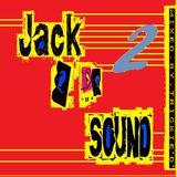 Jack 2 the Sound (2)