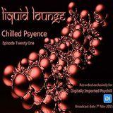 Liquid Lounge - Chilled Psyence (Episode Twenty One) Digitally Imported Psychill November 2015