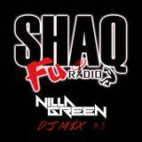 ShaqFu Radio (DJ MIX 2)