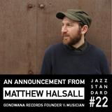 Jazz Standard: Matthew Halsall announces London Show