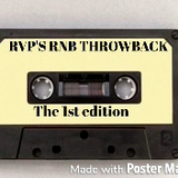 RVP'S RNB THROWBACK  THE 1ST EDITION