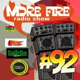 More Fire Radio Show #92 Week of March 7th 2016 with Crossfire from Unity Sound